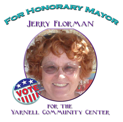Running for Honorary Mayor - Jerry Florman - with proceeds going to the Yarnell Community Center
